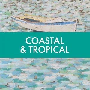 Coastal & Tropical